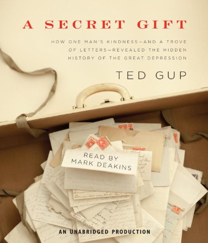 A Secret Gift Ted Gup