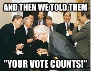 O seu voto conta, só que não!